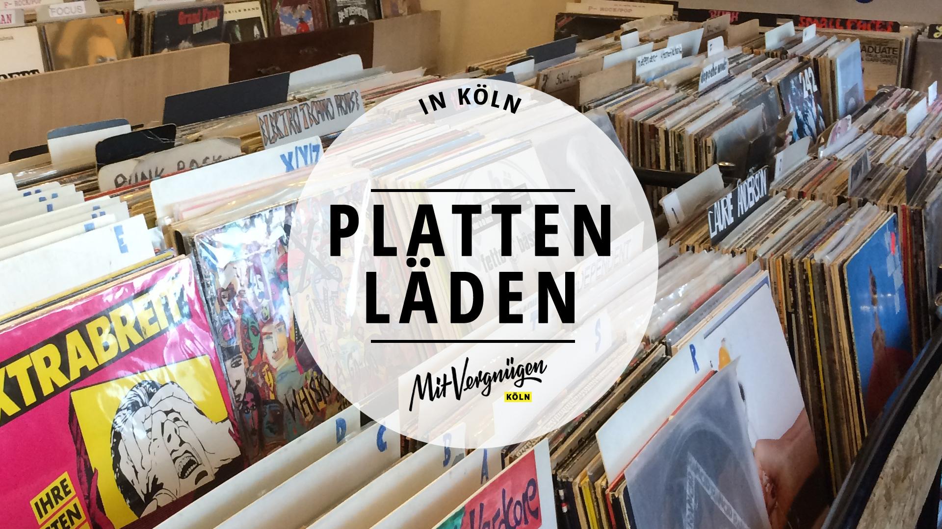 11 Plattenläden in Köln, die du kennen solltest