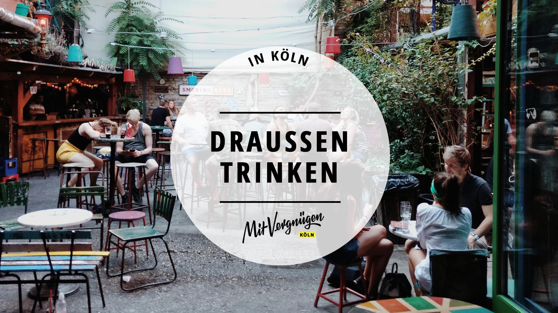 11 tolle Bars in Köln zum draußen trinken