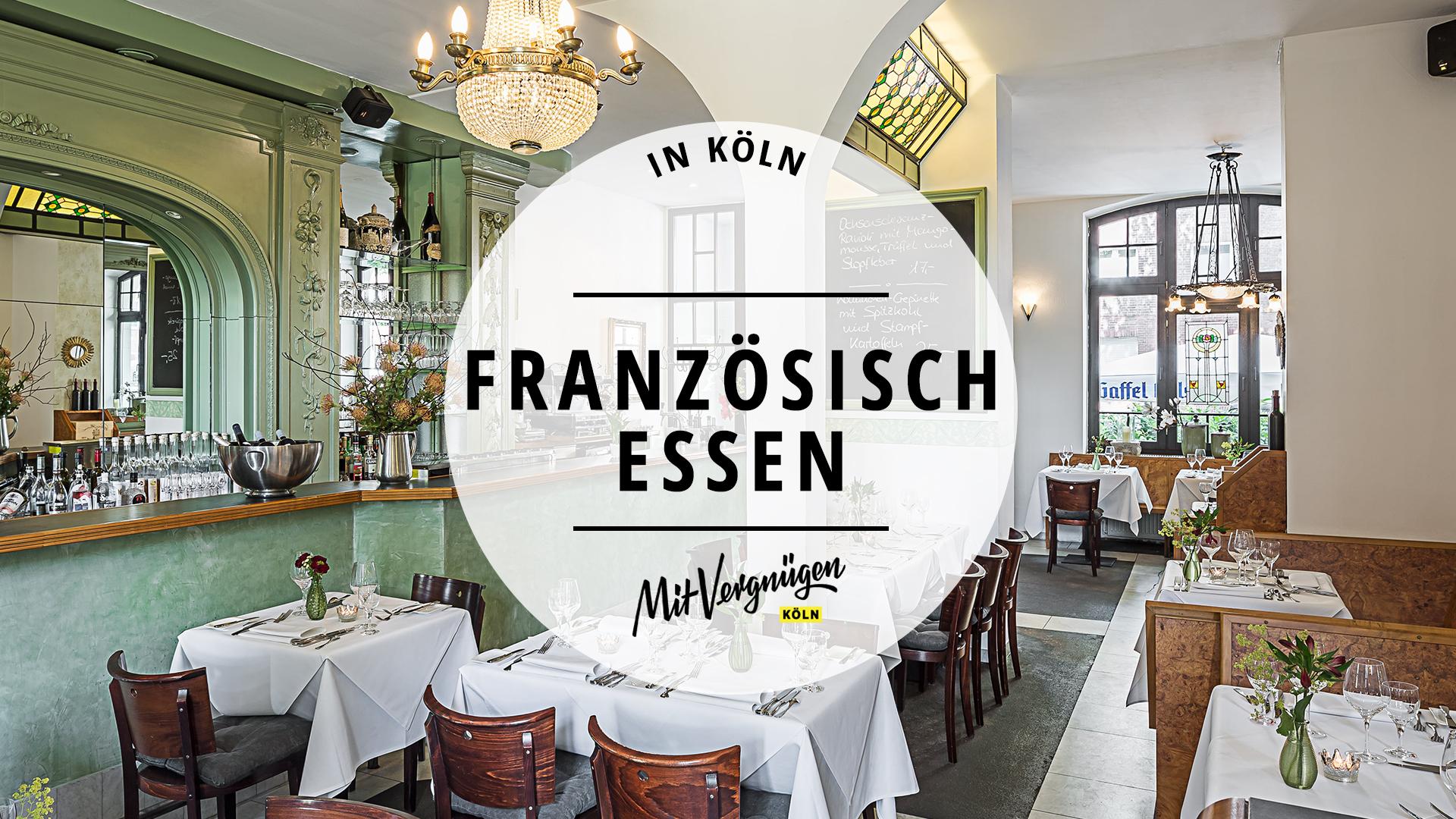 18 Restaurants in Köln, in denen du lecker Französisch essen