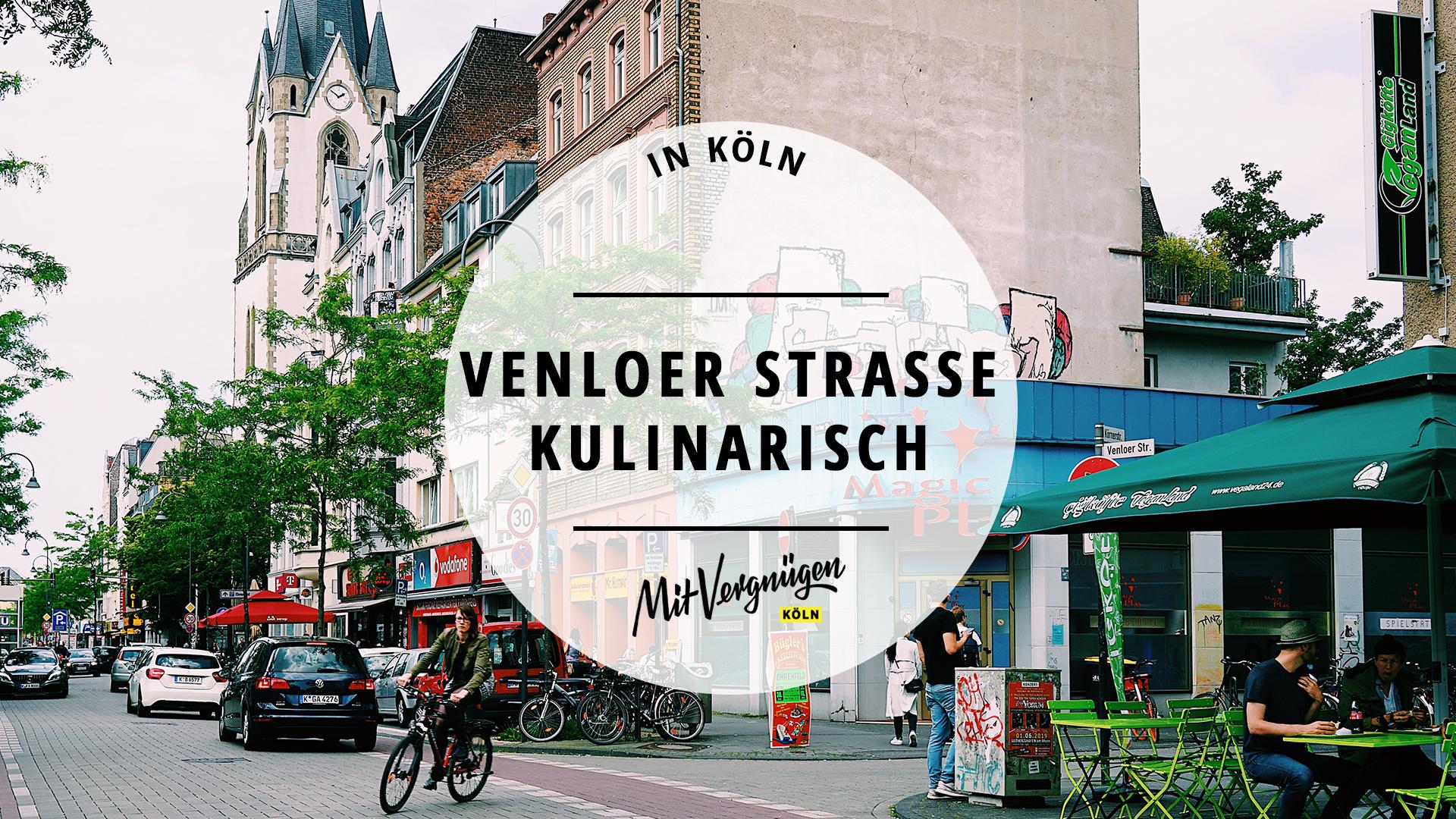 Restaurant Venloer Straße Köln